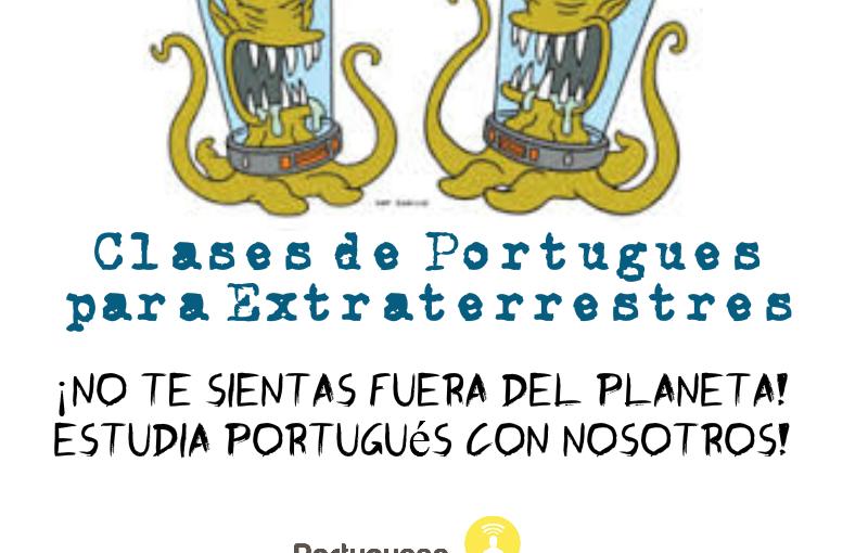 Clases de portugués para ¡Extraterrestres!♥